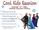 Annual Cool Kids Reunion December 10th
